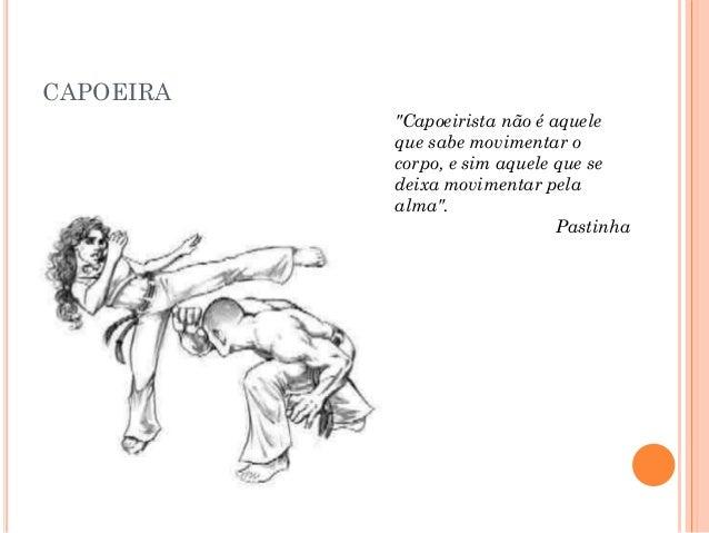 Apresentação Sobre A Capoeira