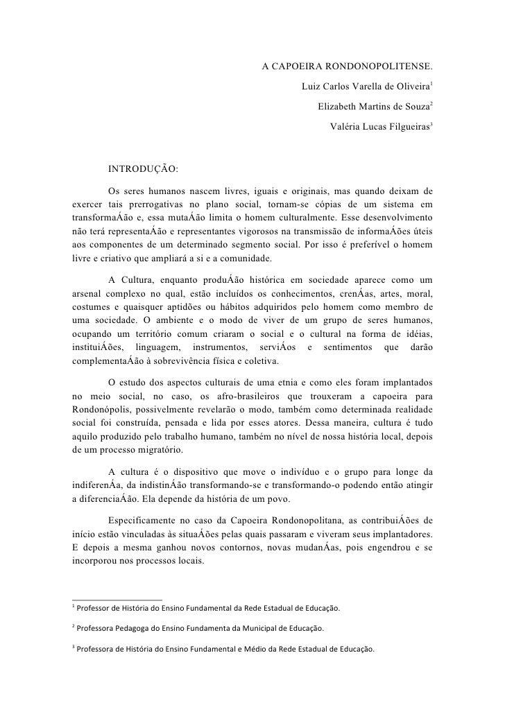 A CAPOEIRA RONDONOPOLITENSE.                                                                   Luiz Carlos Varella de Oliv...
