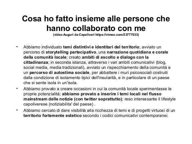 Cosa ho fatto insieme alle persone che  hanno collaborato con me  (video Auguri da Capoliveri https://vimeo.com/33777633) ...