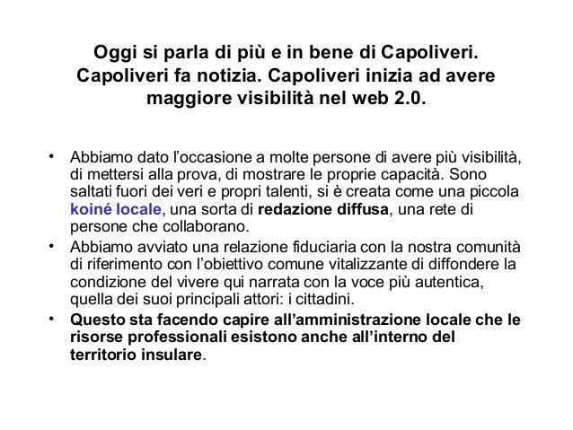 Oggi si parla di più e in bene di Capoliveri.  Capoliveri fa notizia. Capoliveri inizia ad avere  maggiore visibilità nel ...