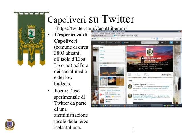 Capoliveri •  •  su Twitter  (https://twitter.com/CaputLiberum) L'esperienza di Capoliveri (comune di circa 3800 abitanti ...