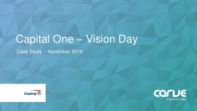 Capital One – Vision Day Case Study – November 2014