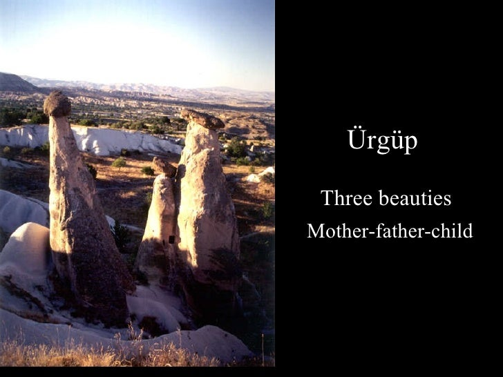 Ürgüp  Three beauties   Mother-father-child