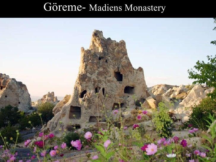 Göreme-  Madiens Monastery