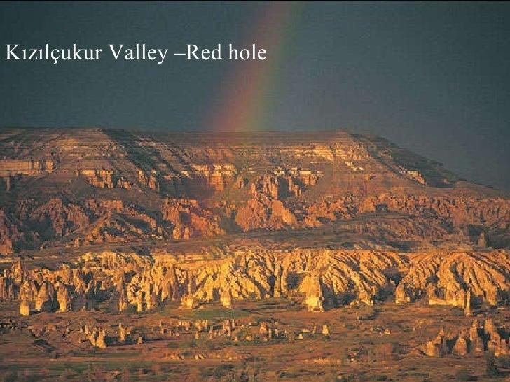 Kızılçukur Valley –Red hole