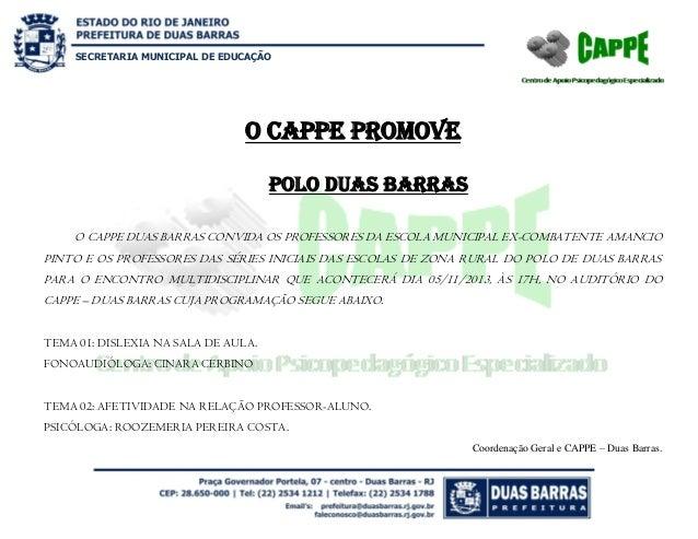 SECRETARIA MUNICIPAL DE EDUCAÇÃO  O CAPPE PROMOVE Polo DUAS BARRAS O CAPPE DUAS BARRAS CONVIDA OS PROFESSORES DA ESCOLA MU...