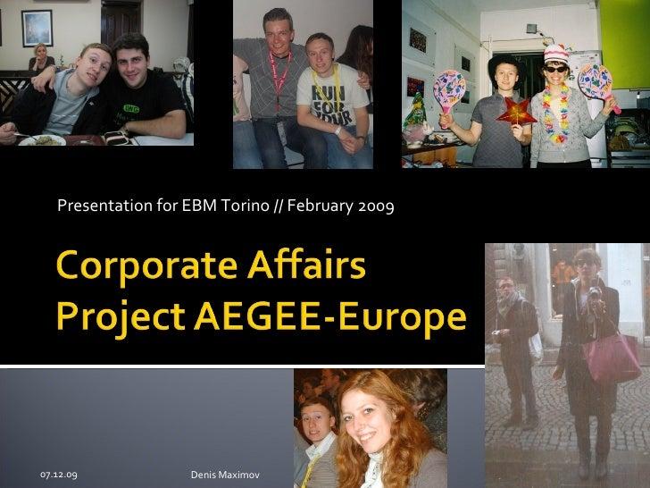Presentation for EBM Torino // February 2009 07.06.09 Denis Maximov