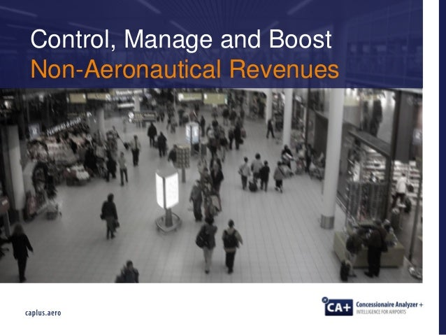 Control, Manage and Boost Non-Aeronautical Revenues
