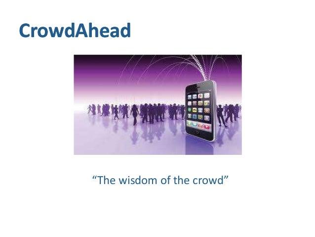 "CrowdAhead      ""The wisdom of the crowd"""