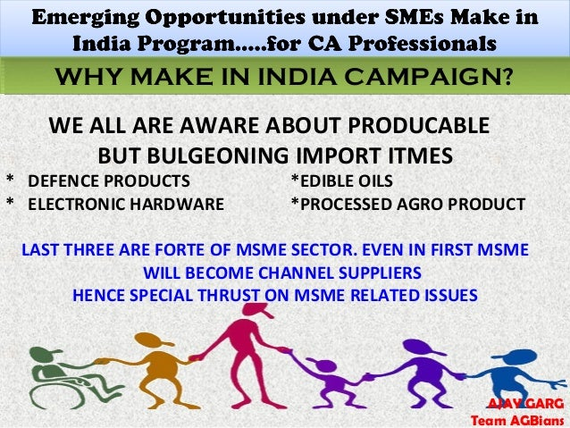 smes in india A minimum of 20% of goods and services from micro entities and smes in india ifc estimates the micro and sme sector in india to account for 45% of industrial output.