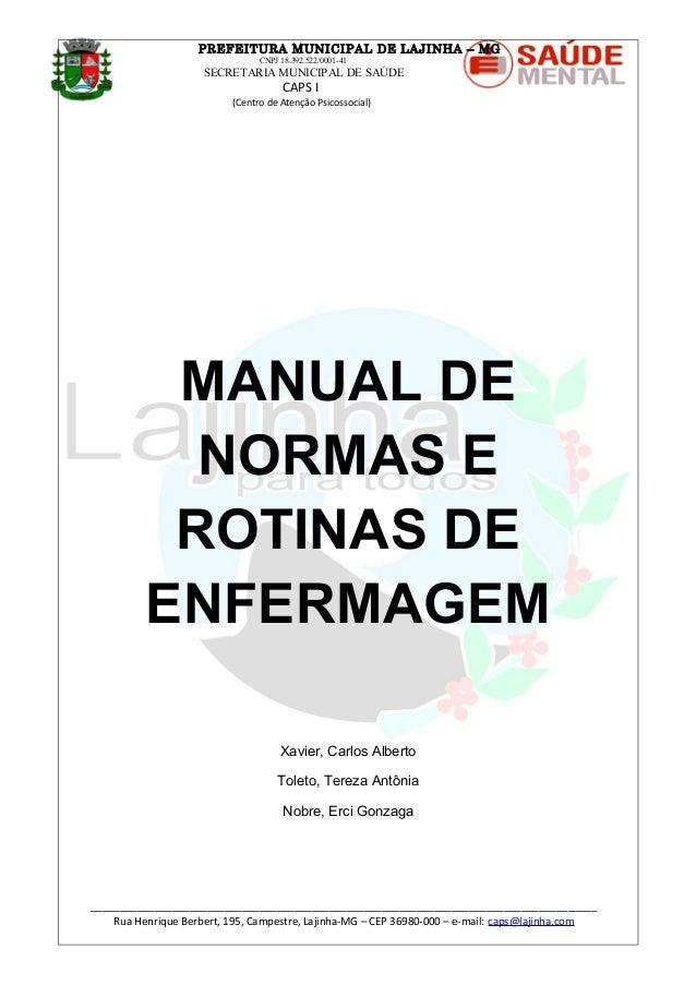 PREFEITURA MUNICIPAL DE LAJINHA – MG CNPJ 18.392.522/0001-41 SECRETARIA MUNICIPAL DE SAÚDE CAPS I (Centro de Atenção Psico...