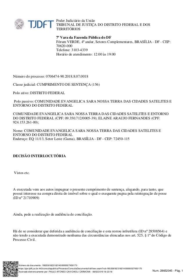 Num. 28652045 - P�g. 1Assinado eletronicamente por: PAULO AFONSO CAVICHIOLI CARMONA - 08/02/2019 18:23:18 https://pje.tjdf...