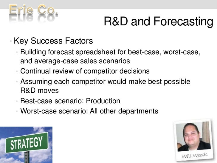 R&D and Forecasting<br />Key Success Factors<br />Building forecast spreadsheet for best-case, worst-case, and average-cas...