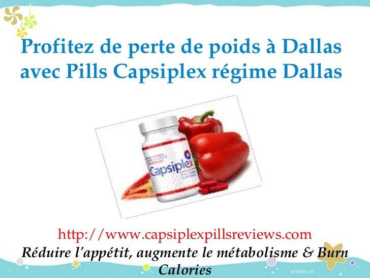 ProfitezdepertedepoidsàDallasavecPillsCapsiplexrégimeDallas     http://www.capsiplexpillsreviews.comRéduirelap...