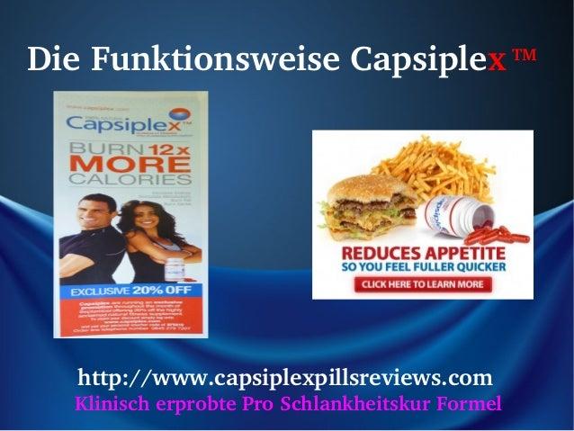 DieFunktionsweiseCapsiplexTM   http://www.capsiplexpillsreviews.com   KlinischerprobteProSchlankheitskurFormel
