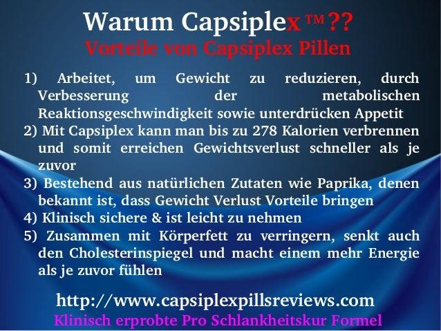 WarumCapsiplexTM??         VorteilevonCapsiplexPillen1) Arbeitet, um Gewicht zu reduzieren, durch  Verbesseru...