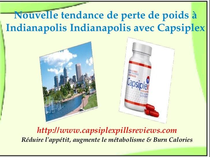 NouvelletendancedepertedepoidsàIndianapolisIndianapolisavecCapsiplex        http://www.capsiplexpillsreviews.com...