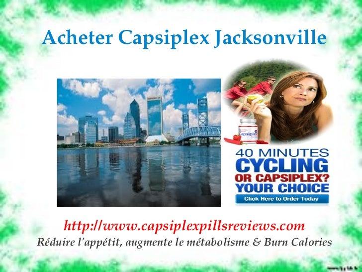 AcheterCapsiplexJacksonville     http://www.capsiplexpillsreviews.comRéduirelappétit,augmentelemétabolisme&BurnCa...