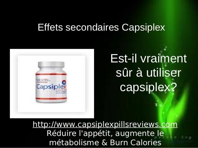 Effets secondaires Capsiplex                   Est-il vraiment                    sûr à utiliser                     capsi...