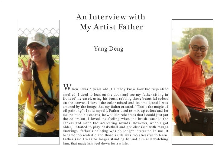 An Interview with         My Artist Father                   Yang DengW     hen I was 5 years old, I already knew how the ...