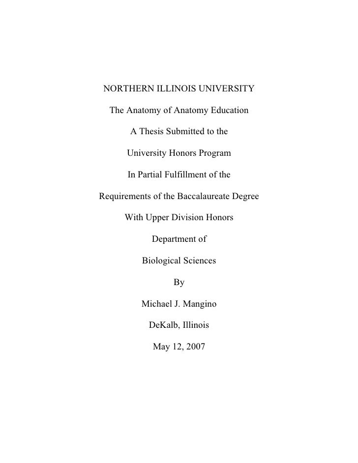 NORTHERN ILLINOIS UNIVERSITY    The Anatomy of Anatomy Education         A Thesis Submitted to the         University Hono...