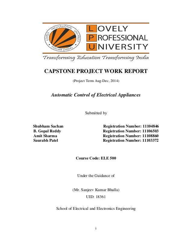i CAPSTONE PROJECT WORK REPORT (Project Term Aug-Dec, 2014) Automatic Control of Electrical Appliances Submitted by Shubha...