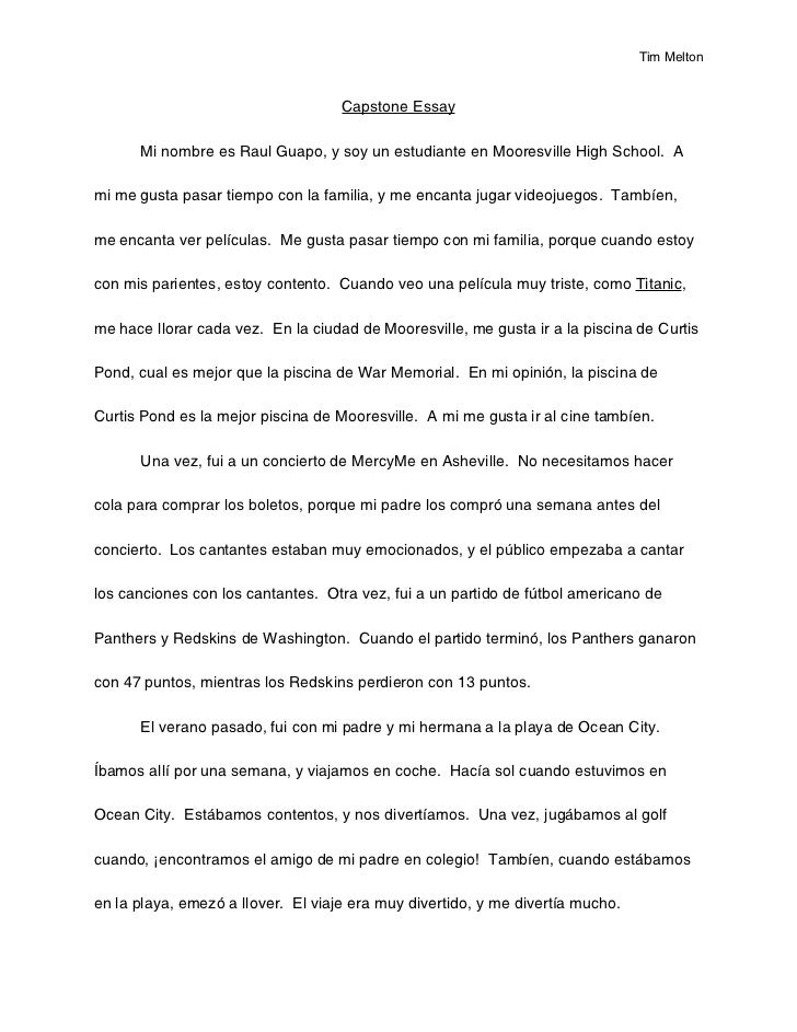 Tim Melton                                    Capstone Essay      Mi nombre es Raul Guapo, y soy un estudiante en Mooresvi...