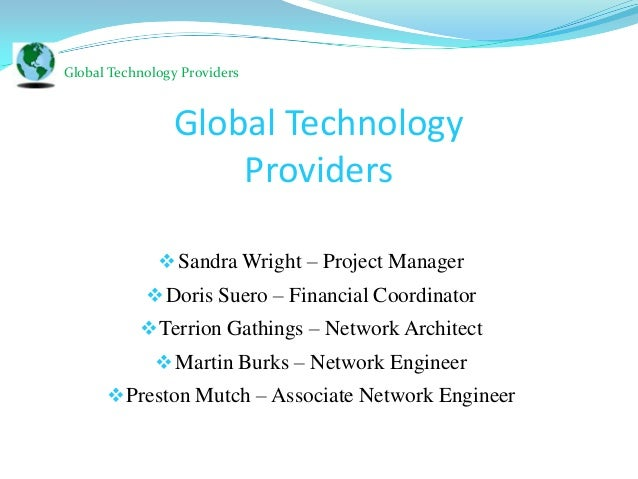 Global Technology Providers                Global Technology                    Providers               Sandra Wright – P...