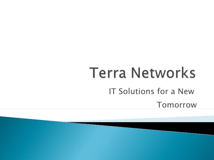 IT Solutions for a New  Tomorrow