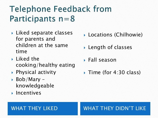 """ Reach parents through children  Schools as primary location  Group activities ◦ Biking, zumba, walking, """"old fashioned..."""