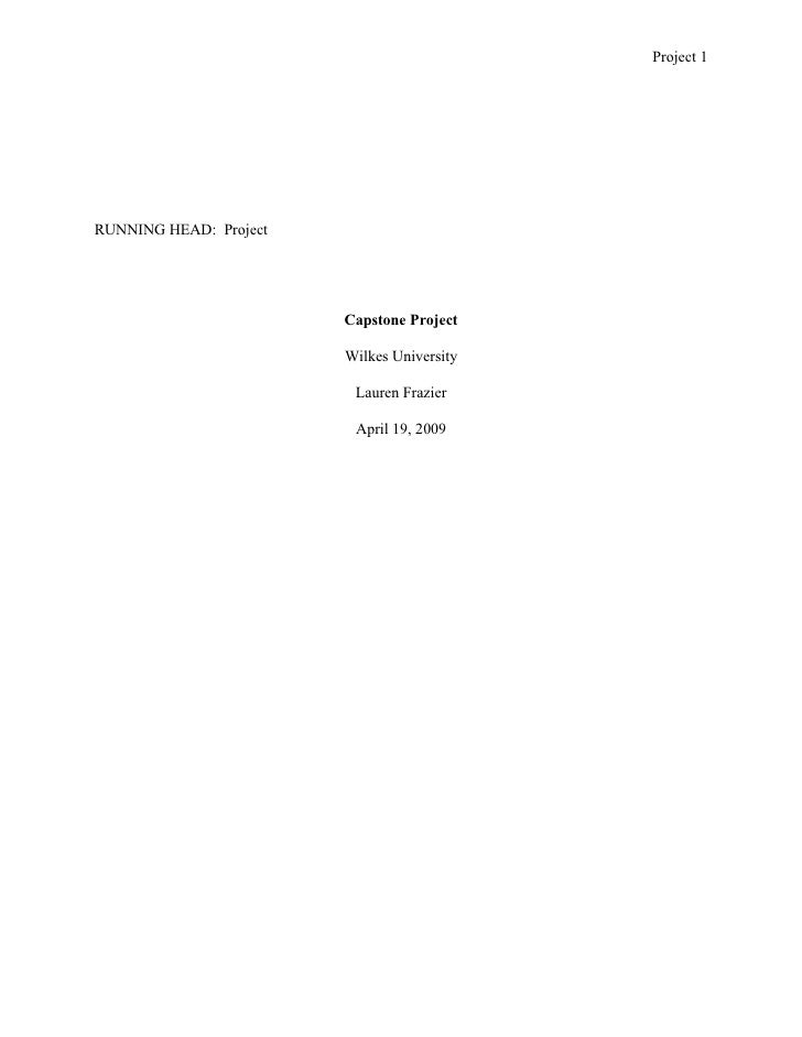 Project 1     RUNNING HEAD: Project                             Capstone Project                          Wilkes Universit...