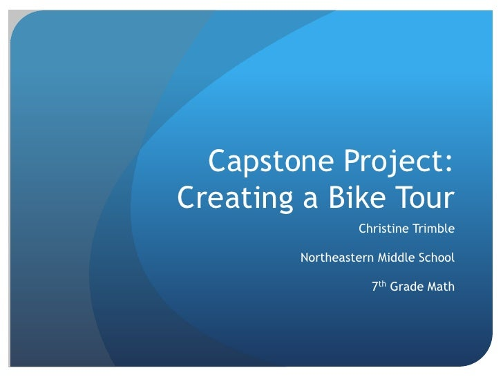 Capstone Project Presentation Guidelines Middle School