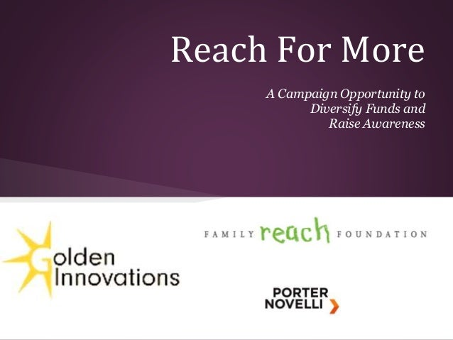 Reach For More A Campaign Opportunity to Diversify Funds and Raise Awareness