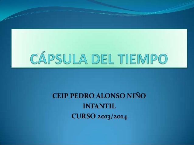 CEIP PEDRO ALONSO NIÑO INFANTIL CURSO 2013/2014