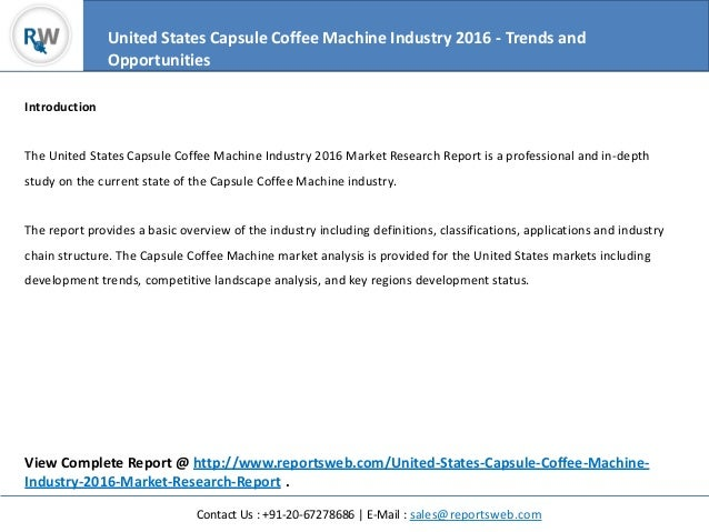 a study of the coffee market Globally, the coffee market is worth an estimated us$100 billion and is  insight  survey is a south african b2b market research company with.