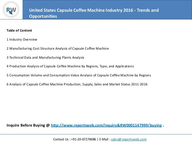 an analysis of the coffee market in the united states The report emphasis on espresso coffee machines in the global market, mainly in the united states coffee market 2018 | 2023 – detail analysis.