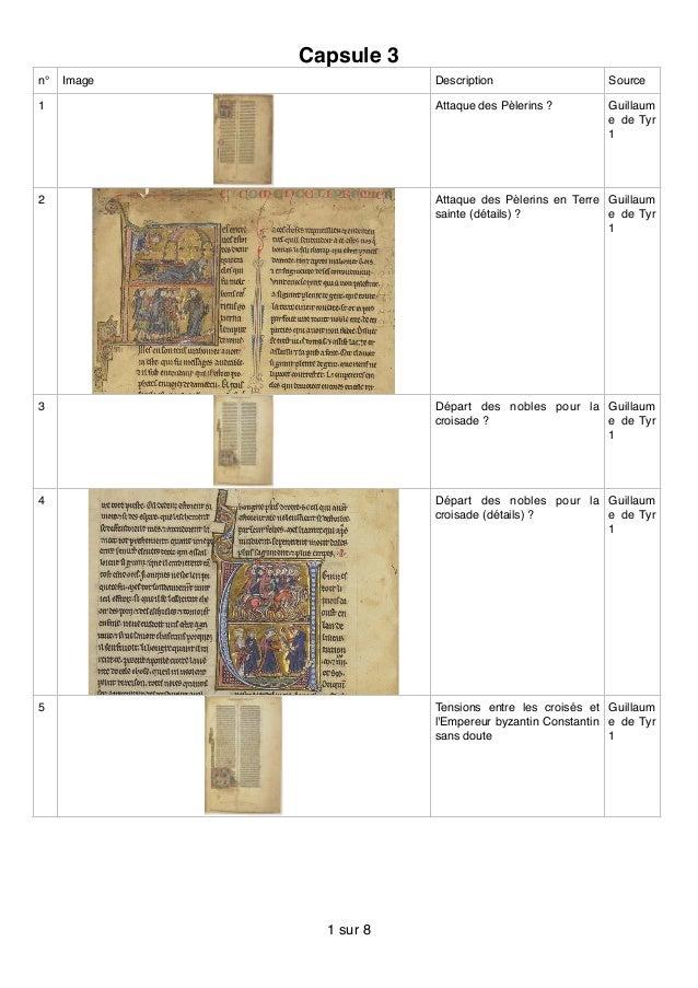 Capsule 3 n° Image Description Source 1 Attaque des Pèlerins ? Guillaum e de Tyr 1 2 Attaque des Pèlerins en Terre sainte ...