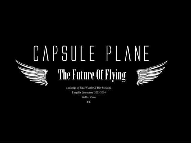 Capsule plane