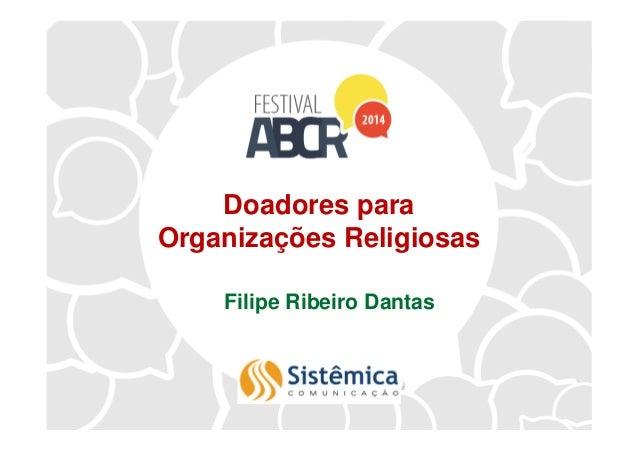 Doadores para Organizações Religiosas Filipe Ribeiro Dantas