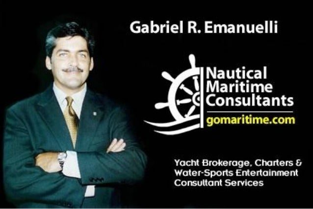 Captain gabriel r. emanuelli nautical maritime corp. miami.fl