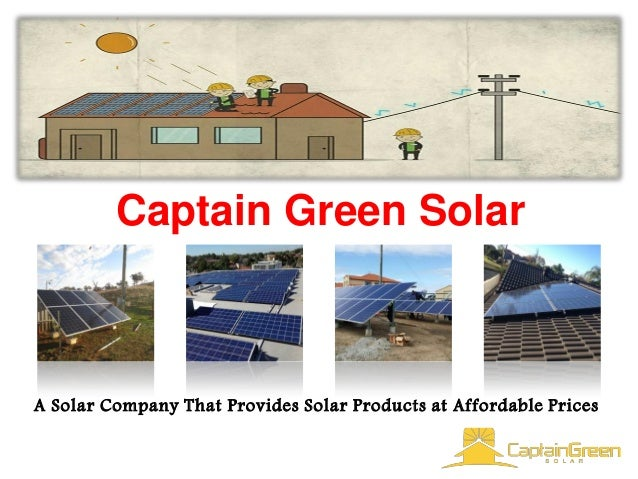 Captain Green Solar A Solar Company That Provides Solar Products at Affordable Prices