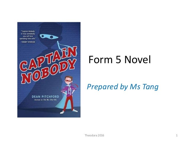 Form 5 Novel Prepared by Ms Tang 1Theodora 2016