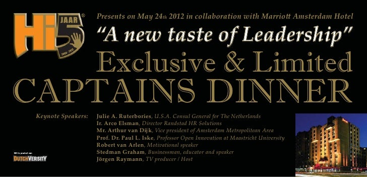 """Presents on May 24th 2012 in collaboration with Marriott Amsterdam Hotel                     """"A new taste of Leadership""""  ..."""