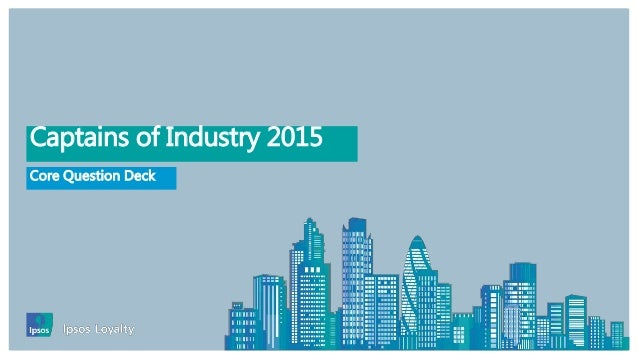 . Core Question Deck Captains of Industry 2015