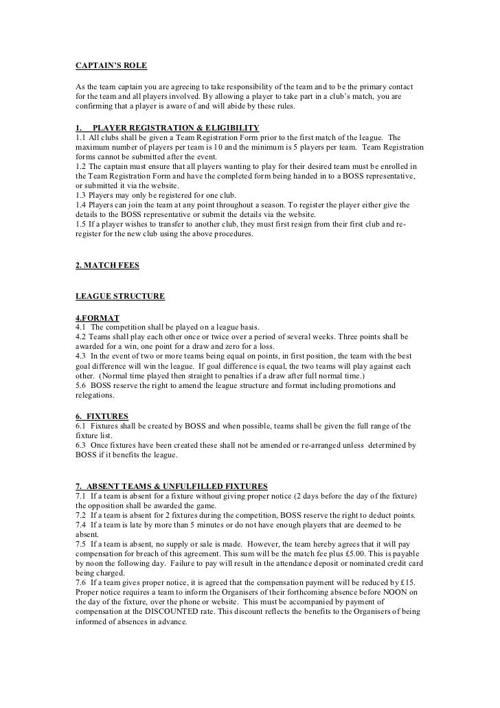 CAPTAIN'S ROLEAs the team captain you are agreeing to take responsibility of the team and to be the primary contactfor the...