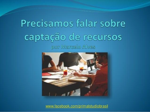 www.facebook.com/primalstudiobrasil
