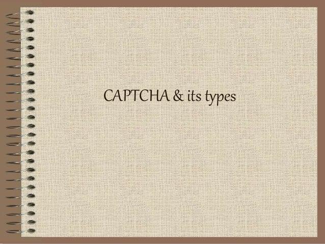 CAPTCHA & its types