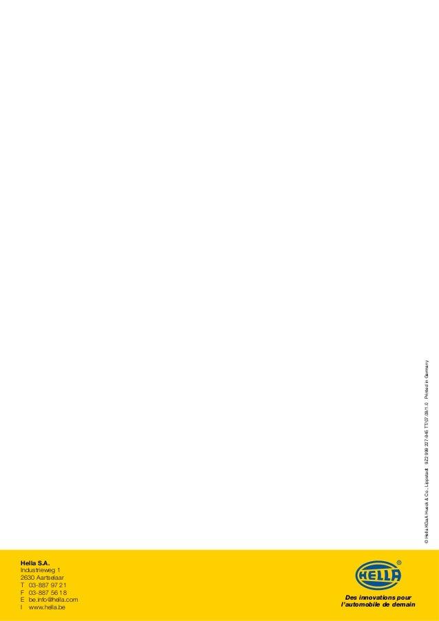 Des innovations pour l'automobile de demain ©HellaKGaAHueck&Co.,Lippstadt9Z2999227-945TT/07.09/1.0PrintedinGermany Hella S...