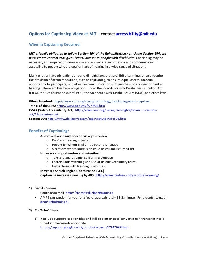 Options  for  Captioning  Video  at  MIT  –  contact  accessibility@mit.edu      When  is  Caption...