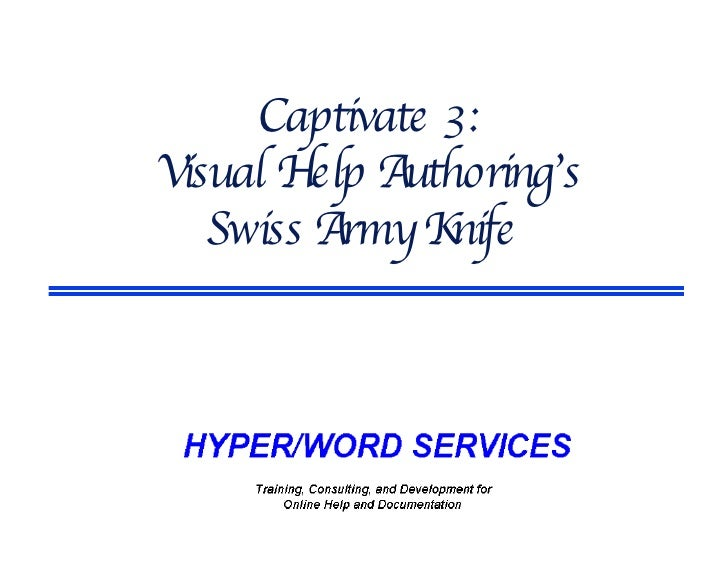 Captivate 3: Visual Help Authoring's Swiss Army Knife